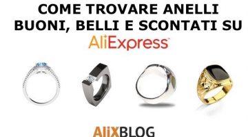Come trovare anelli buoni, belli e scontati su AliExpress
