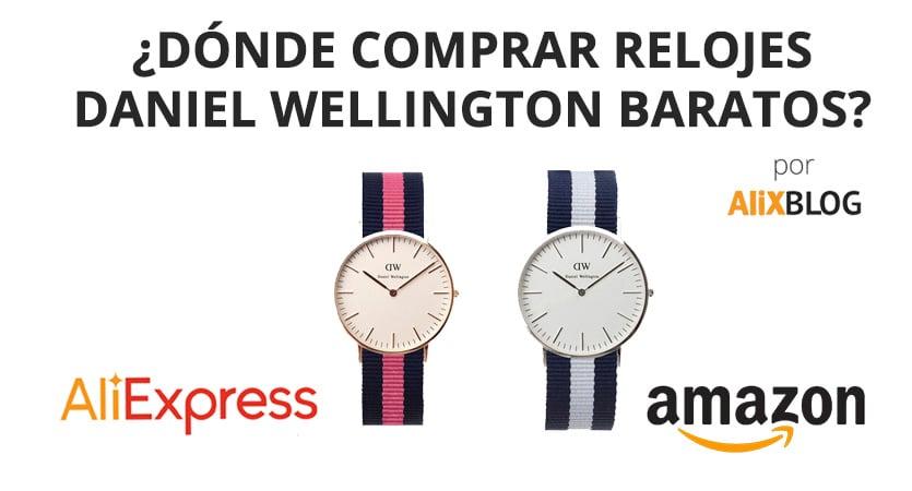 Relojes Daniel Wellington baratos de AliExpress y Amazon