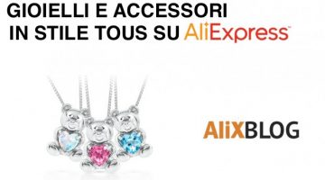Come trovare prodotti con orsetti (in stile Tous!) su AliExpress