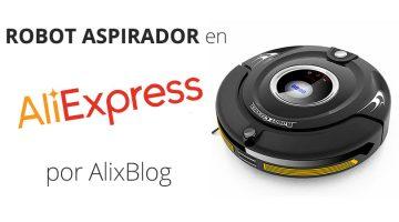 Guía y opiniones de los mejores robots aspirador chinos de AliExpress