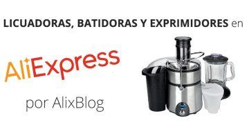 Cómo encontrar licuadoras, batidoras y exprimidores al mejor precio en AliExpress