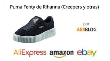 Vuelven a AliExpress las zapatillas Puma Fenty (Creepers y otras) de Rihanna… muy baratas