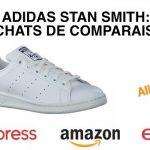 Baskets Adidas Stan Smith bon marché : comparaison AliExpress, Amazon et eBay