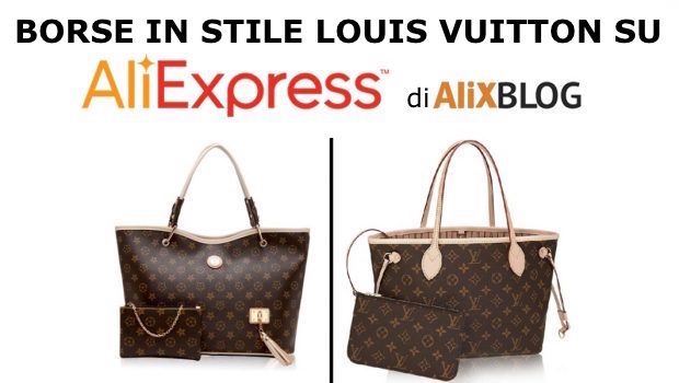 80a4db5c87 Louis Vuitton su AliExpress – Trucchi di 2019