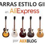 Comment trouver des Guitares style Gibson Les Paul bon marché sur AliExpress – Astuces et Conseils