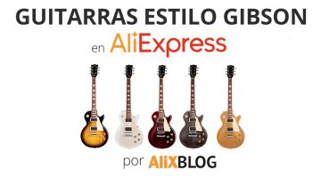 How to find Gibson Les Paul style Guitars in AliExpress – Advice and tricks