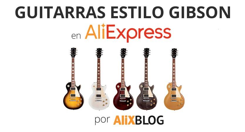 Guitarras Gibson baratas en AliExpress