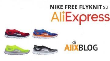 Scarpe Nike Free Flyknit scontate su AliExpress – Guida all'acquisto 2016