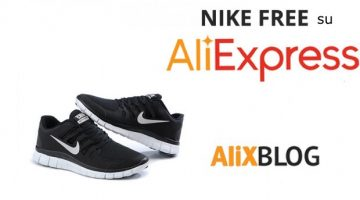 Scarpe da ginnastica Nike Free scontate su AliExpress – Guida agli acquisti 2016