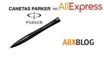 Caneta-tinteiro e canetas Parker baratas do AliExpress – Guia de compra