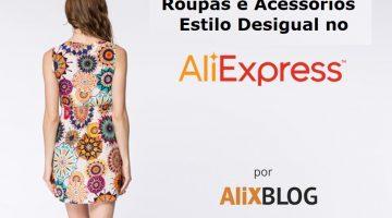 Como encontrar e comprar produtos estilo Desigual no AliExpress