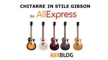 Come trovare Chitarre in stile Gibson Les Paul scontate su AliExpress – Trucchi e Consigli