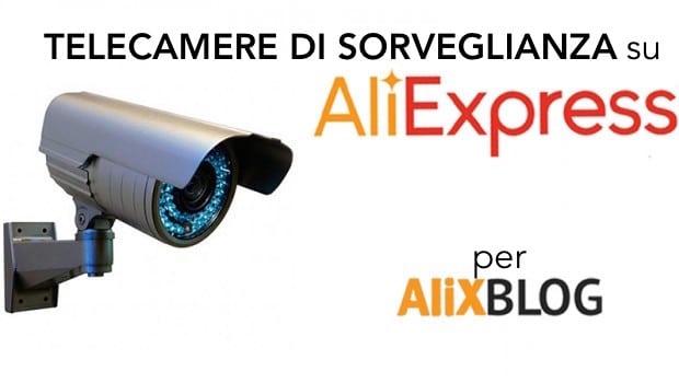 Telecamere di sorveglianza su aliexpress