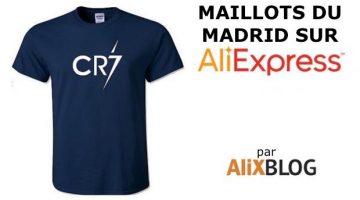 Guide pour acheter des maillots du Real Madrid bon marché sur AliExpress (et d'autres produits)