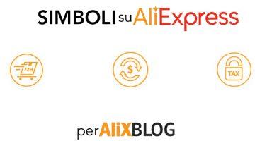 Qual è il significato dei simboli su AliExpress? Guida per scoprire il significato delle icone