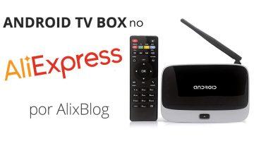 Android TV Box baratos no AliExpress, a melhor opção para converter sua TV em uma smart tv