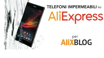 Telefoni impermeabili e resistenti all'acqua scontati: come comprare telefoni ultraresistenti su AliExpress