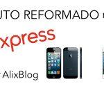 O que significa um produto reformado ou refurbished à venda no AliExpress?