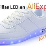 Zapatillas LED – Guía para comprarlas baratas y de buena calidad en AliExpress