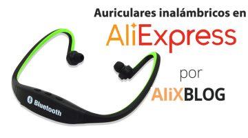 Auriculares inalámbricos BlueTooth: Guía para comprarlos al mejor precio en AliExpress