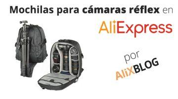 Mochilas para cámaras reflex en AliExpress: transporta con seguridad tu cámara al mejor precio