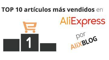 Los 10 productos más vendidos de AliExpress