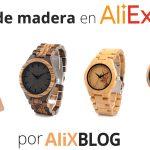 Relojes de madera en AliExpress: buenos, bonitos y baratos – Guia completa