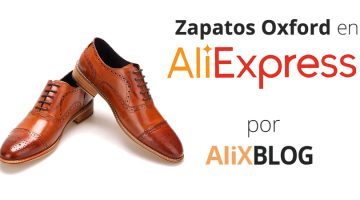Zapatos Oxford en AliExpress – Guia completa