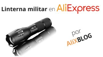 Linterna militar: cómo comprarla muy barata en AliExpress