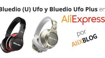 Bluedio U (Ufo) y Ufo plus: la gama alta de auriculares chinos de Bluedio y cómo encontrarlos baratos en AliExpress