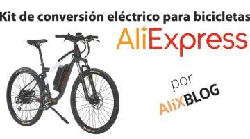 Kits de conversión en AliExpress: convierte tu bicicleta en eléctrica por muy poco dinero