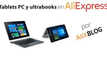 Ultrabooks y Tablets PC Chinos en AliExpress – Guía Completa