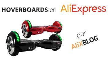 Cómo comprar hoverboards baratos en AliExpress – Guía completa