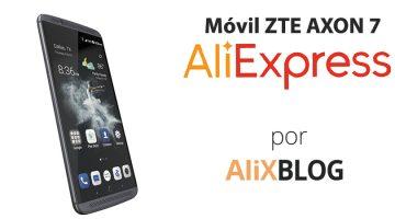 ZTE Axon 7: análisis y guía para comprarlo barato en AliExpress