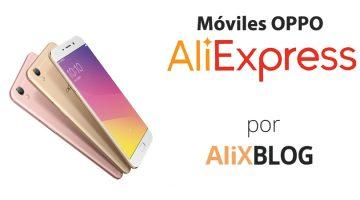Móviles Oppo: análisis y guía para encontrarlos muy baratos en AliExpress