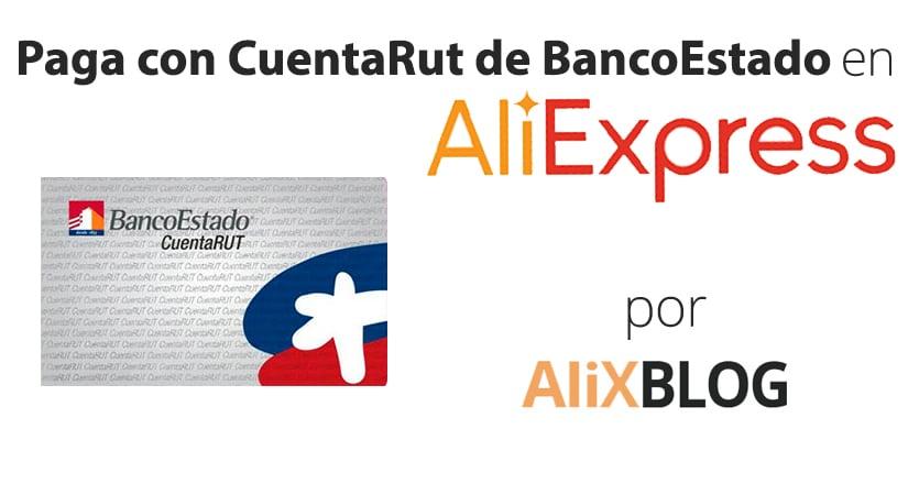 Como Pagar En Aliexpress Con Cuentarut De Bancoestado Guia 2019