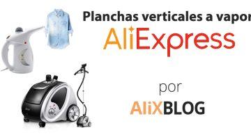 Cepillos y planchas verticales de vapor: Análisis y cómo comprarlas en AliExpress