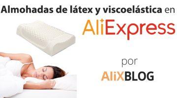Almohadas cervicales viscoelásticas y de látex: cómo encontrarlas muy baratas en AliExpress