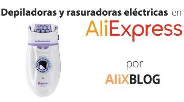 Depiladoras y rasuradoras eléctricas en AliExpress – Guía completa
