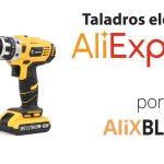 Los mejores taladros baratos en AliExpress