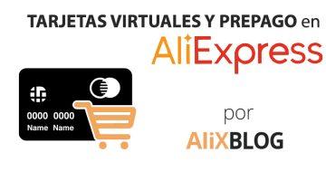 Tarjetas virtuales: cómo pagar en AliExpress sin tarjeta de crédito – Guía definitiva