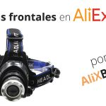 Linternas frontales muy baratas en AliExpress – Guía de compra