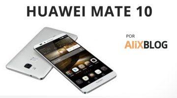 Huawei Mate 10, el móvil de gama alta que podría superar al iPhone