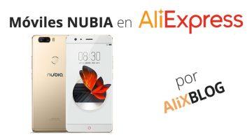 Guía para adquirir tu móvil Nubia en AliExpress