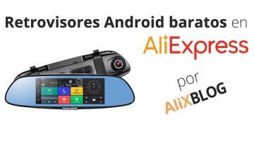 Retrovisores Android en AliExpress: ¿Qué son? ¿Valen la pena?