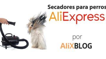 Secadores para perros: cómo comprarlos muy baratos en AliExpress