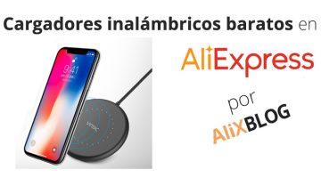 Cargadores inalámbricos: cómo encontrarlos más baratos en AliExpress