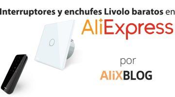 Interruptores táctiles e inteligentes Livolo: análisis y guía de compra en AliExpress