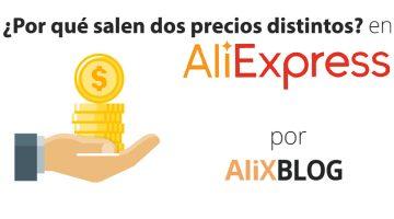 ¿Por qué en AliExpress salen dos precios?