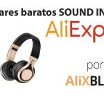 Sound Intone en AliExpress: Auriculares baratos y de calidad